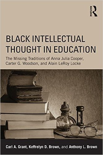 Book cover - Black Intellectual Thought in Education