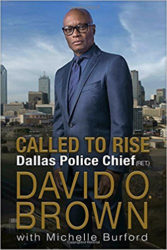 Called to Rise: A Life in Faithful Service to the Community That Made Me By David Brown