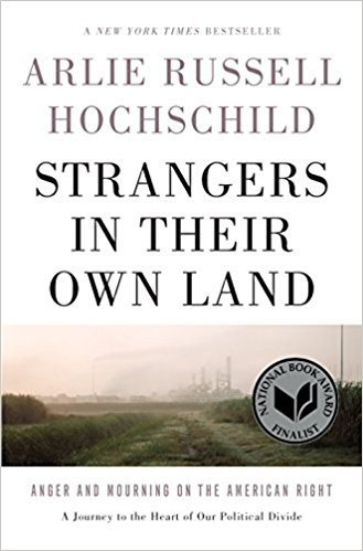 Strangers in their Own Land by Arlie Hochschild