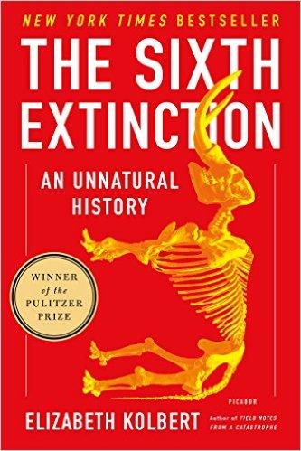 The Sixth Extinction by Elizabeth Kolbert