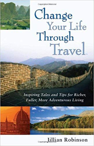 Change Your Life Through Travel