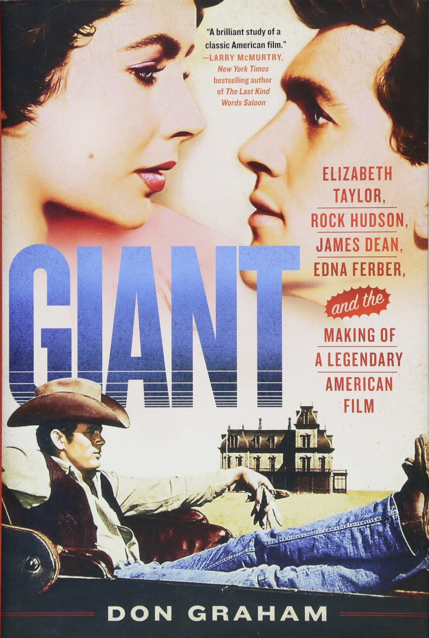 Giant Making of A Legendary American Film