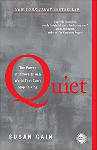 Quiet: The Power of Introverts by Susan Cain